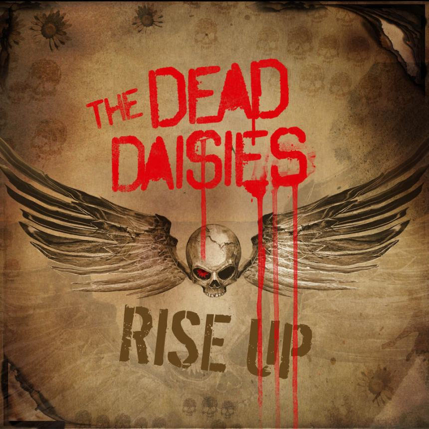 Rise Up - The Dead Daisies